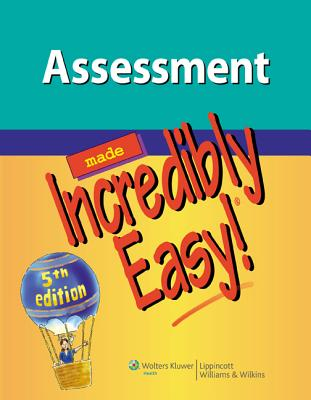 Assessment Made Incredibly Easy! By Lippincott Williams & Wilkins (COR)